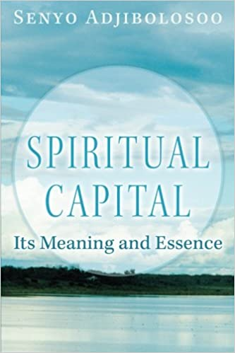 Spiritual Capital: Its Meaning and Essence