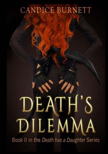 Death's Dilemma (Death Has A Daughter) (Volume 2)