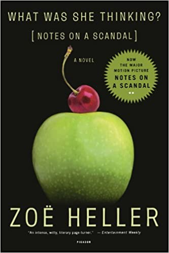 What was she thinking notes on a scandal a novel zo heller notes on a scandal a novel zo heller 9780312421991 amazon books fandeluxe Choice Image