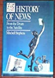 A History of News, Mitchell Stephens, 0670813788