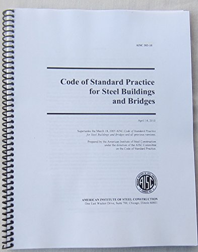 2010 Code of Standard Practice for Structural Steel Buildings and Bridges