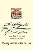 The Bhagavad Gita Mahatmyam of Lord Siva compiled from the Padma Purana (English Edition)