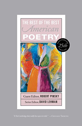 Best of the Best American Poetry: 25th Anniversary Edition (The Best of the Best)