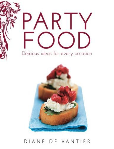 Party Food: Delicious ideas for every occasion pdf