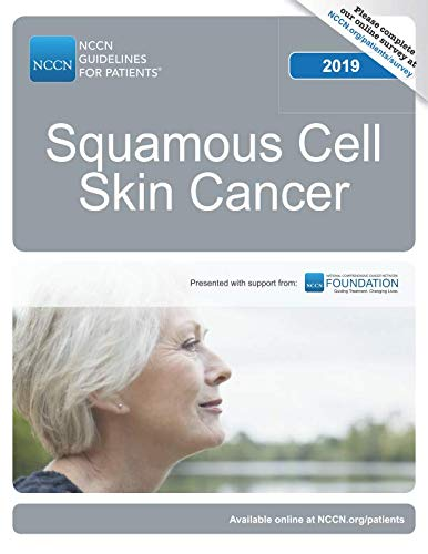 (NCCN Guidelines for Patients® Squamous Cell Skin Cancer )