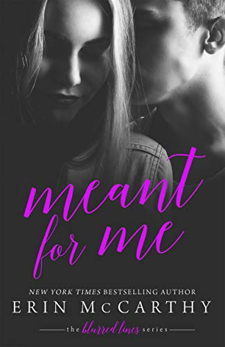 Meant for Me (Blurred Lines, Book 4)