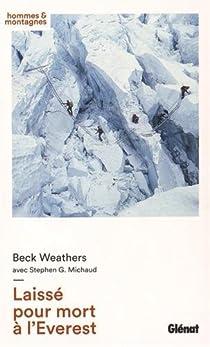 Laissé pour mort à l'Everest par Weathers