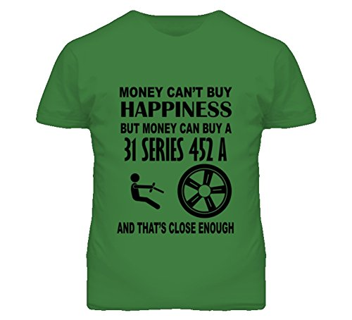 Money Cant Buy Happiness But It Can Buy A 1931 Cadillac Series 452 A T Shirt M Irish Green