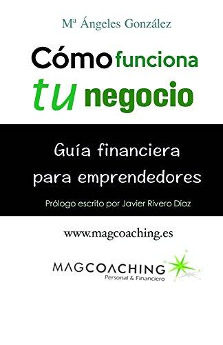 Download PDF Cómo funciona tu negocio. - Guía financiera para emprendedores.