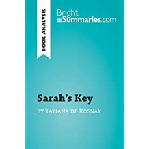 Sarah's Key by Tatiana de Rosnay (Book Analysis): Detailed Summary, Analysis and Reading Guide (BrightSummaries.com)