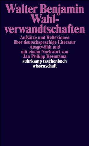 Wahlverwandtschaften: Aufsätze und Reflexionen über deutschsprachige Literatur (suhrkamp taschenbuch wissenschaft)