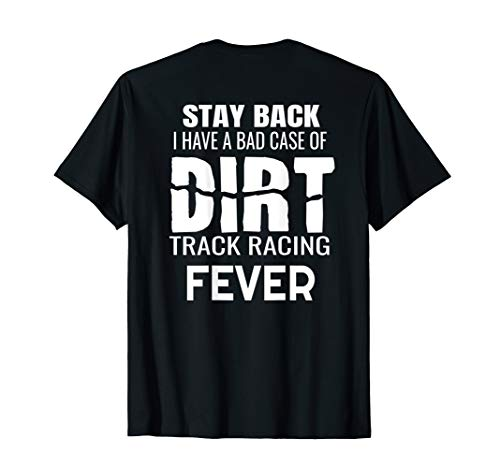 Dirt Track Racing Quote Sprint Car Modified Late Model Cars T-Shirt (Dirt Track Late Model)