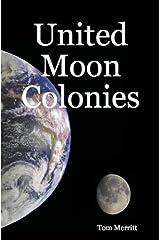United Moon Colonies Kindle Edition