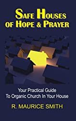 Safe Houses of Hope And Prayer
