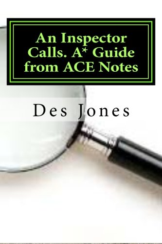 An Inspector Calls. A* Guide from ACE Notes