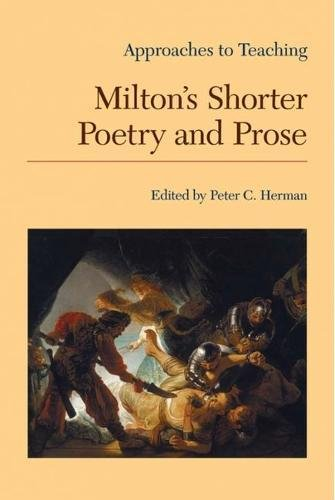 Approaches to Teaching Milton's Shorter Poetry and Prose (Approaches to Teaching World Literature) (Approaches to Teaching World Literature (Paperback)) pdf