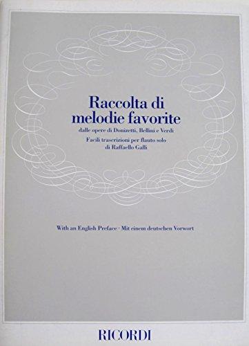 te Melodies From the Operas of Donizetti, Bellini and Verdi: Easy Transcriptions for Flute Solo ()