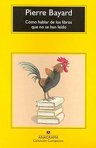 C Mo Hablar De Los Libros Que No Se Han Le Do