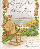 The Gentle Art of Being There, Fay Angus, 0837820642