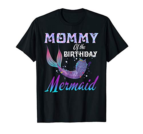 (Mommy of The Birthday Mermaid Shirt Matching Party)