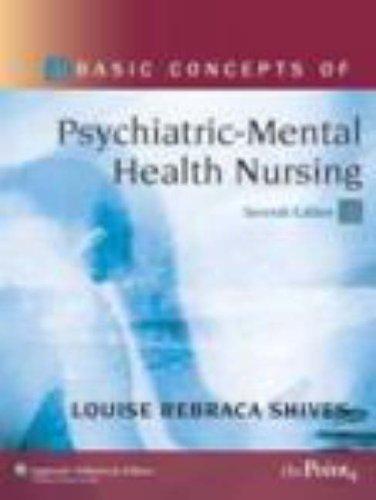 Read Online By Louise Rebraca Shives - Basic Concepts of Psychiatric-Mental Health Nursing: 7th (seventh) Edition pdf epub