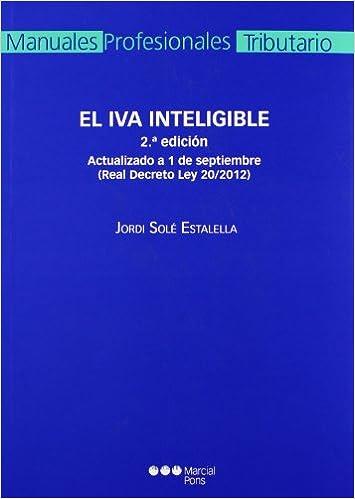 El IVA inteligible: Actualizado a 1 de septiembre Real Decreto Ley ...