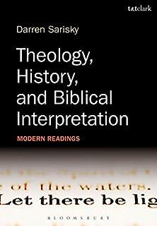 Theology, History, and Biblical Interpretation: Modern Readings (0567459802) | Amazon Products