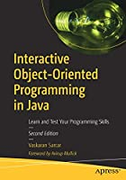 Interactive Object-Oriented Programming in Java, 2nd Edition Front Cover