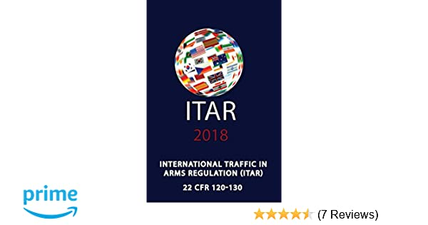 ITAR International Traffic In Arms Regulation 9780981620688