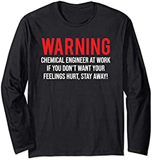 Best Gift Funny Chemical Engineer Warning Chemical Engineer At Work Long Sleeve  Need Funny TShirt