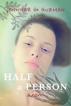 Half a Person by [de Guzman, Jennifer]
