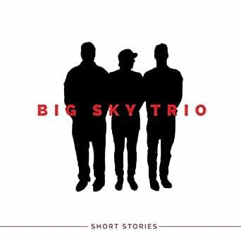 Amazon.com: Short Stories: Big Sky Trio: MP3 Downloads