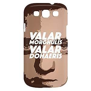Loud Universe Samsung Galaxy S3 Valar Morghulis Valar Dohaeris Print 3D Wrap Around Case - Multi Color