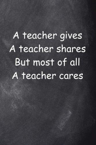 Teacher Cares Journal Chalkboard Design: (Notebook, Diary, Blank Book) (Teacher Inspiration Journals Notebooks Diaries)
