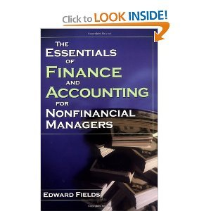 E. Fields's The Essentials of Finance and Accounting(The Essentials of Finance and AccountingforNonfinancialManagers (Paperback))2002