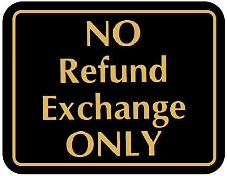 No Refund Exchange Only - Retail Store Policy Business Sign