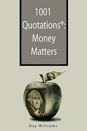 1001 Quotations®: Money Matters by [Williams, Day]