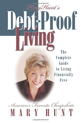Read Online Debt-Proof Living: The Complete Guide to Living Financially Free pdf