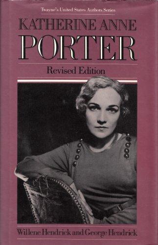 Katherine Anne Porter (Twayne's United States Authors Series)