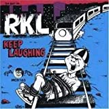 Keep Laughing: The Best Of by RKL (Rich Kids On LSD)
