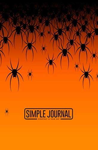 Orange Halloween Header (Simple journal - Everyday is your day: Halloween theme many black spiders on an orange background notebook, Daily Journal, Composition Book Journal, ... sheets). Dot-grid layout with cream)