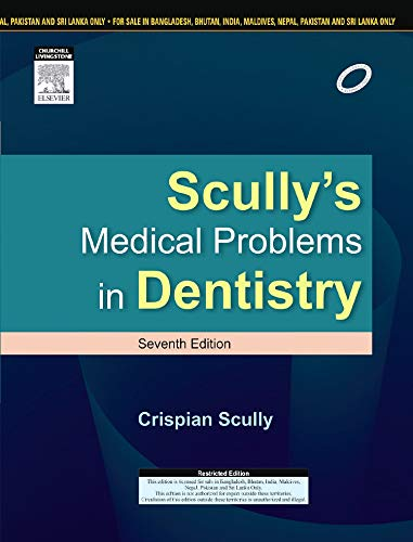 Buy Scully's Medical Problems in Dentistry Book Online at
