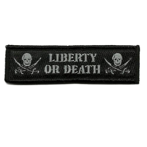 Liberty Or Death Tactical Morale Patch - Black