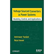 Voltage-Sourced Converters in Power Systems: Modeling, Control, and Applications