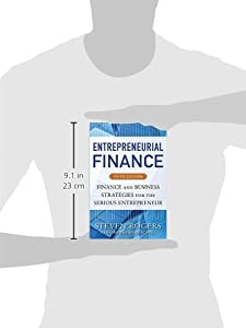 Entrepreneurial Finance, Third Edition: Finance and Business Strategies for the Serious Entrepreneur by McGraw-Hill Education