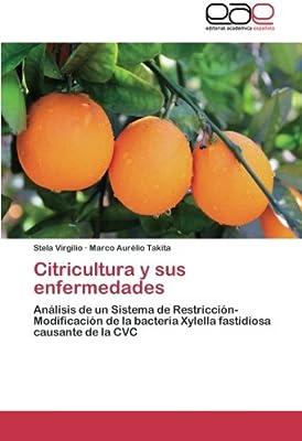 Citricultura y sus enfermedades: Amazon.es: Virgilio Stela ...