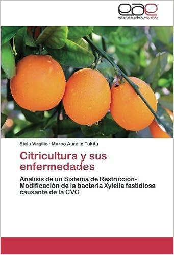 Amazon.com: Citricultura y sus enfermedades: Análisis de un ...