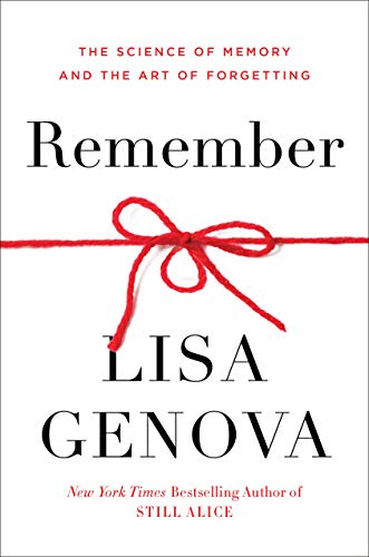 Book Cover: Remember: The Science of Memory and the Art of Forgetting