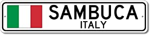 Sambuca, Italy - Italian Flag Sign - Metal Novelty Sign for Home Decoration, Italian Restaurant Wall Decor, Gift Street Sign, Italian Hometown Sign, Made in USA - 4x18 inches