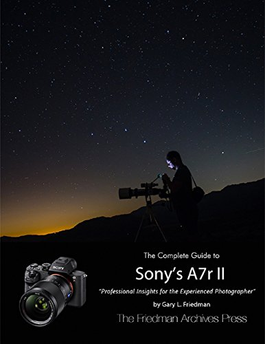 The Complete Guide to Sony's Alpha 7r ()